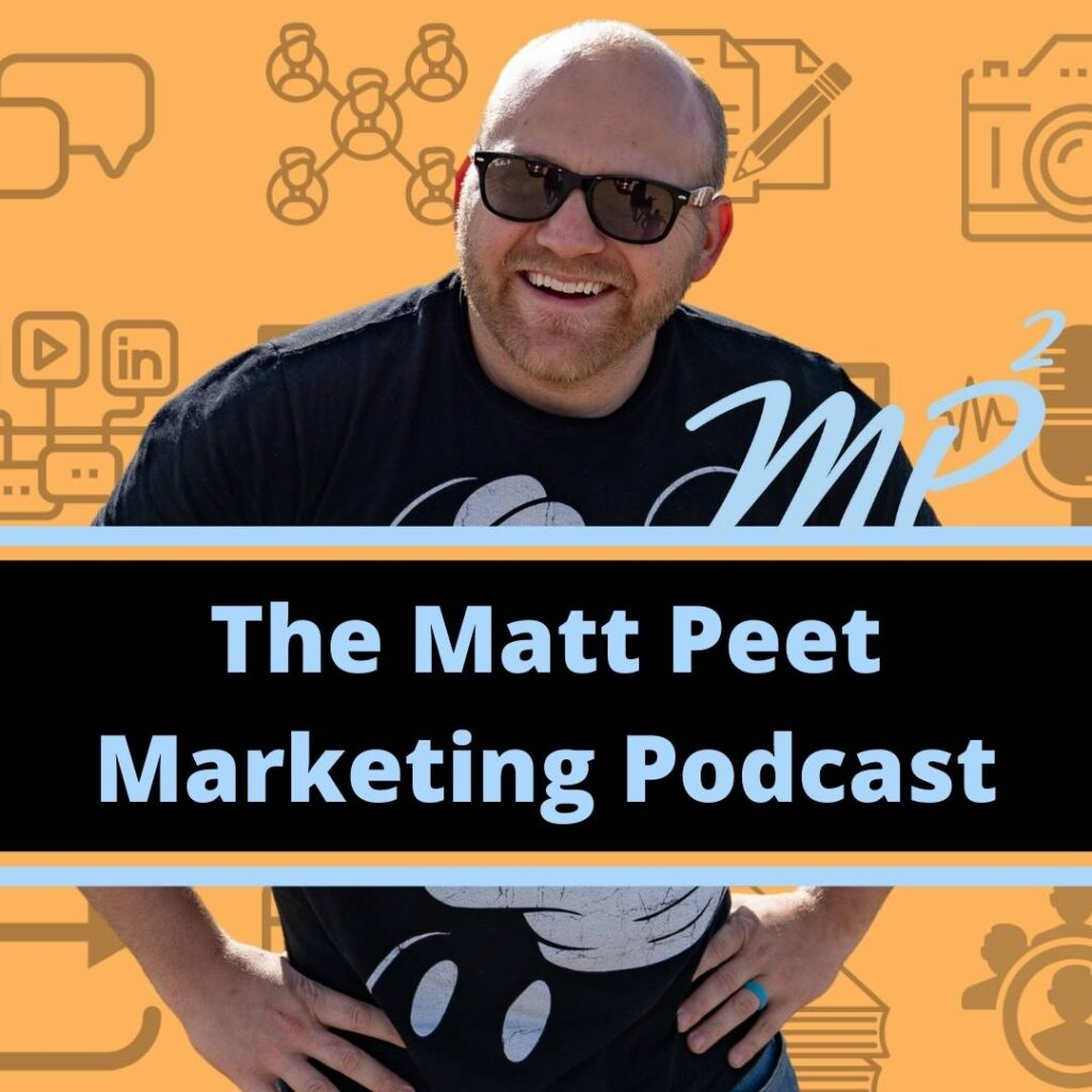 the matt peet marketing podcast